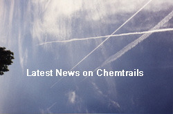 Chemtrails - The latest news on the Chemtrail story