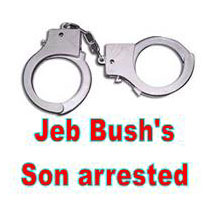 Jeb Bush's son charged for being drunk and resisting arrest